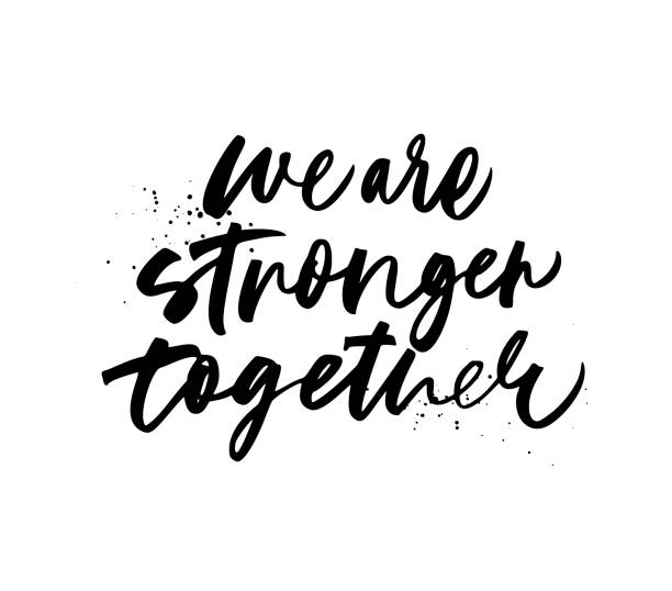 We are stronger together phrase. Vector hand drawn brush style modern calligraphy. We are stronger together phrase. Dot texture. Hand drawn brush style modern calligraphy. Vector illustration of handwritten lettering. motivation stock illustrations