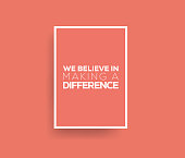 We Believe in Making a Difference. Inspiring Creative Motivation Quote Poster Template. Vector Typography - Illustration