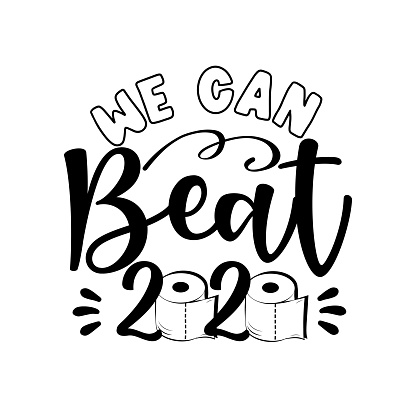 We Can Beat 2020 - greeting card  in covid-19 pandemic self isolated period
