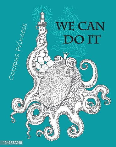 We Can Do It  concept wallpaper. Humorous Girls Power tee shirt print on a turquoise background. Octopus in princess crown cartoon character raising a lighthouse with tentacle.