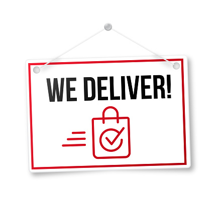 We Delivery Grocery or Merchandise Delivery Sign