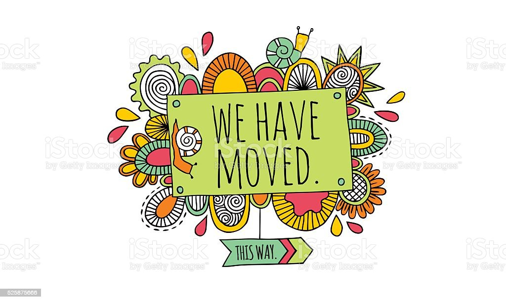 We Have Moved Hand Drawn Doodle Vector vector art illustration