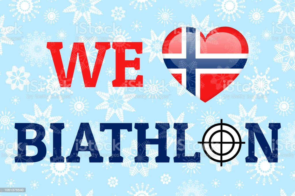 We Love Biathlon Vector Poster Norway National Flag Heart Symbol In