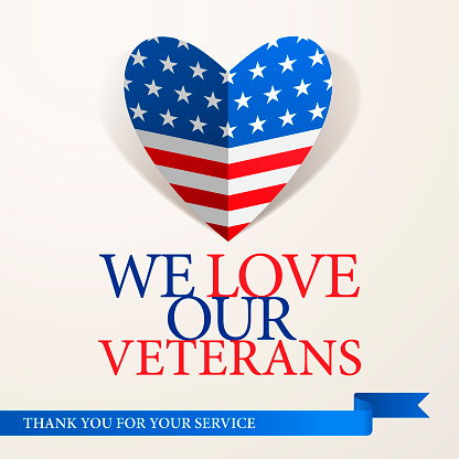 We Love Our Veterans