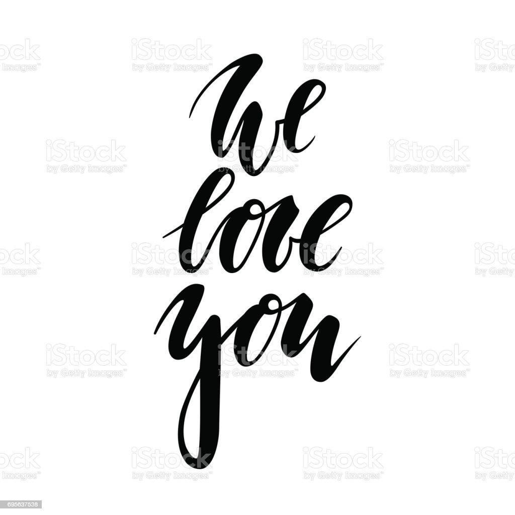 te amamos mano dibujado Letras de lápiz creativo caligrafía y cepillo aislado sobre fondo blanco. - ilustración de arte vectorial