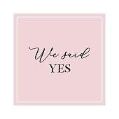 istock We said yes quote 1299606028
