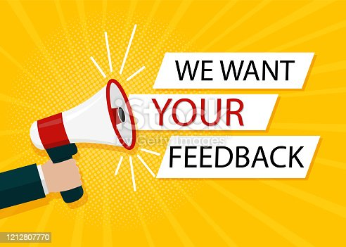 1130633985 istock photo We want your feedback in bubble. Hand holds megaphone for attention of customer. Opinion client by service. Survey opinion service banner. Flat speaker holding comment bubble. vector illustration. 1212807770