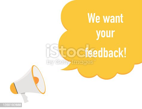 We want your feedback. Megaphone icon with survey message. Loudspeaker sign with speech bubble announce. Satisfaction answer from customer. Yellow cloud icon with loud speaker