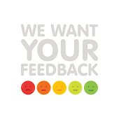 We want your feedback sign with emoticons vector illustration.