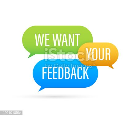 We want your feedback text on colorful search bubble. Vector stock illustration