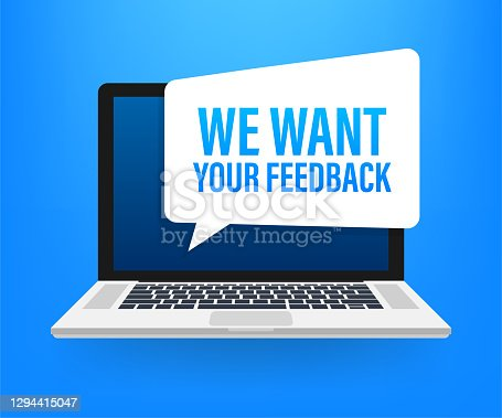 istock We want your feedback written on speech bubble. Advertising sign. Vector stock illustration. 1294415047
