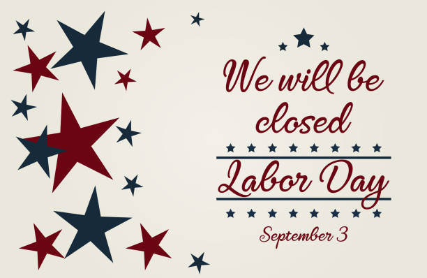 we will be closed - labor day stock illustrations, clip art, cartoons, & icons