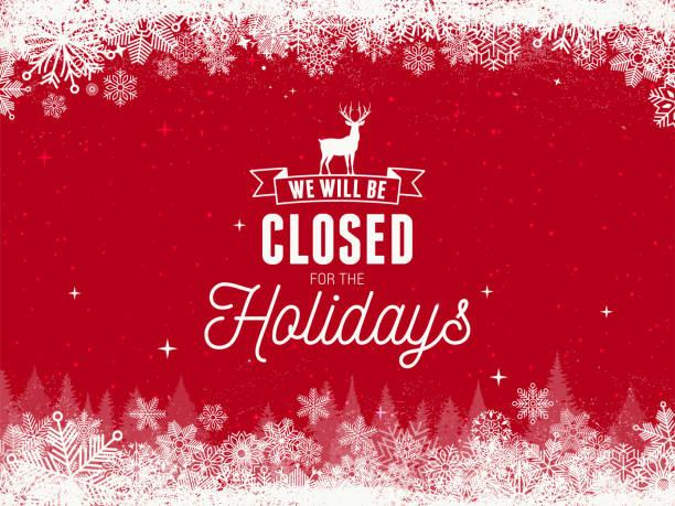 stockillustraties, clipart, cartoons en iconen met we zullen gesloten zijn, vakantie voorraad illustratie - dicht