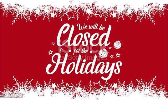 istock We will be closed,Holidays 1081671742