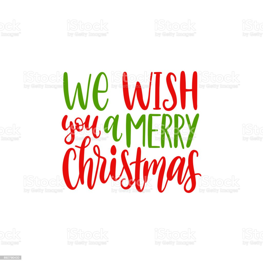 We Wish You A Merry Christmas Lettering Vector New Year Calligraphic ...