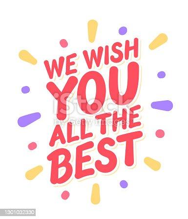 istock We wish you all the best. Vector handwritten lettering. 1301032330