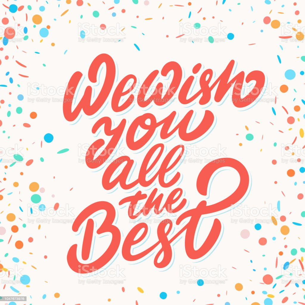 We Wish You All The Best Vector Lettering Stock Vector Art More