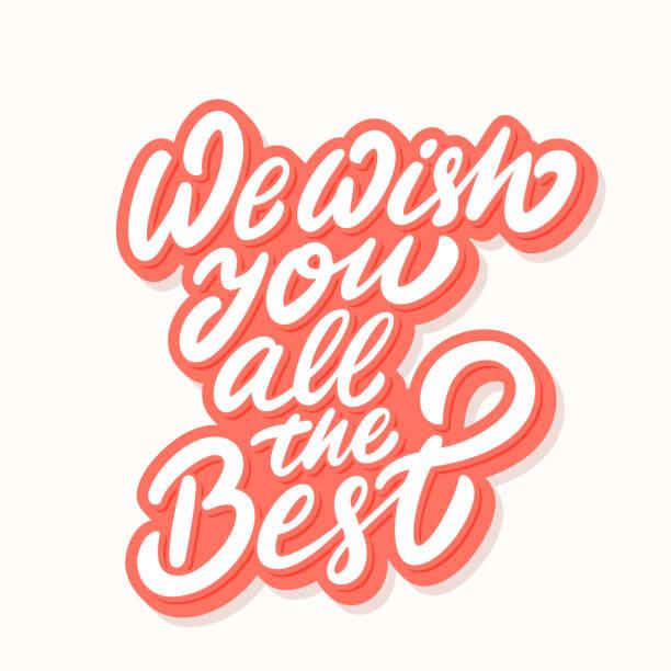 ilustraciones, imágenes clip art, dibujos animados e iconos de stock de le deseamos todo lo mejor. letras de vector. - despedida