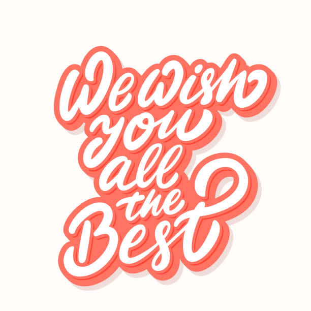 ilustrações de stock, clip art, desenhos animados e ícones de we wish you all the best. vector lettering. - wish