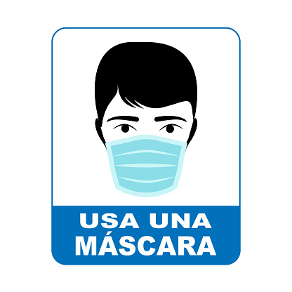Wear a mask sign in Spanish language