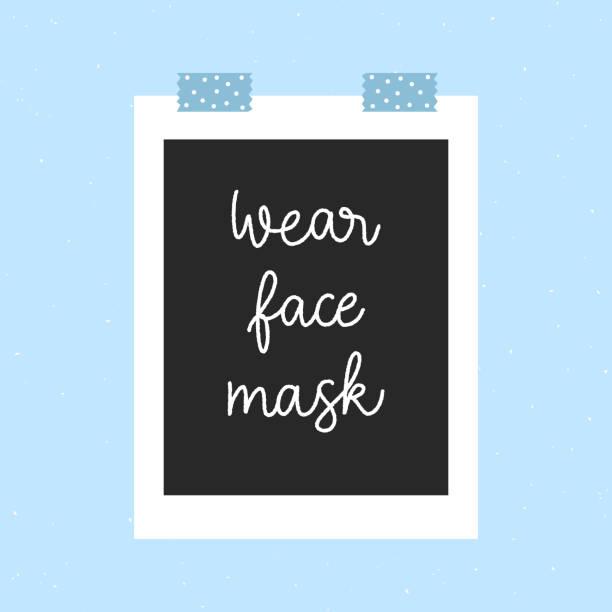 ilustrações de stock, clip art, desenhos animados e ícones de wear face mask hand lettering in photo frame - tape face