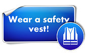 Wear safety vest sign sticker with mandatory sign isolated on white background eps 10 infographic