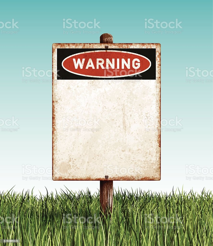 Weathered blank warning placard with wooden post and grass field vector art illustration