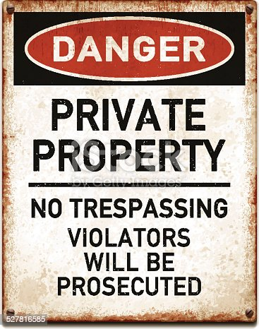 Vintage metal danger sign with private property warning. Grunge square placard with rusty stains, four screws and red and black banner reading DANGER. Photorealistic vector illustration isolated on white. Layered EPS10 file with transparencies and global colors. Individual elements and textures. Related images linked below.