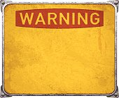 Old and rusty warning metal placard with copy space. Vintage rectangular metal banner mounted on steel frame with rusty stains, four screws and metallic corners. Yellow background and distressed red text. Photorealistic vector illustration isolated on white. Layered EPS10 file with transparencies and global colors. Individual elements and textures. Related images linked below.