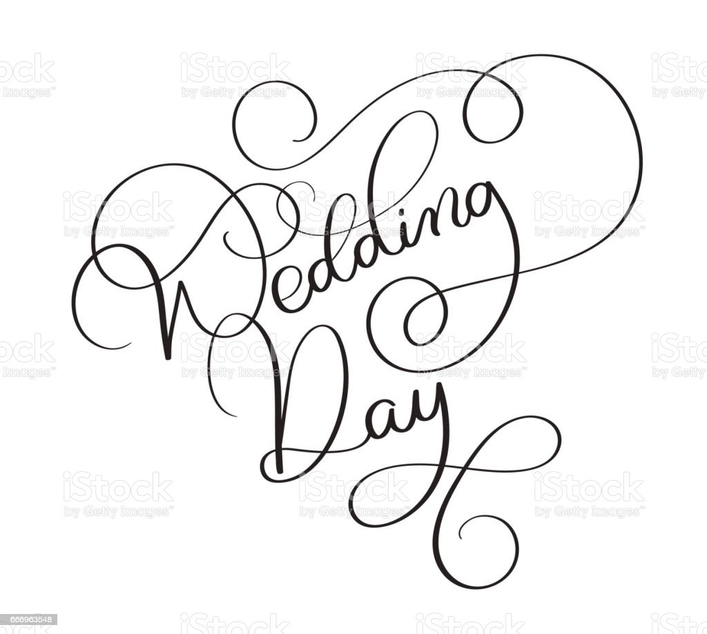 Wedding day text on white background hand drawn vintage calligraphy wedding day text on white background hand drawn vintage calligraphy lettering vector illustration eps10 royalty junglespirit Gallery