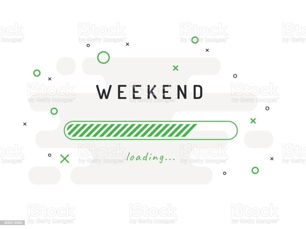 Carregamento de fim de semana - ilustração vetorial. Fundo verde. - ilustração de arte em vetor