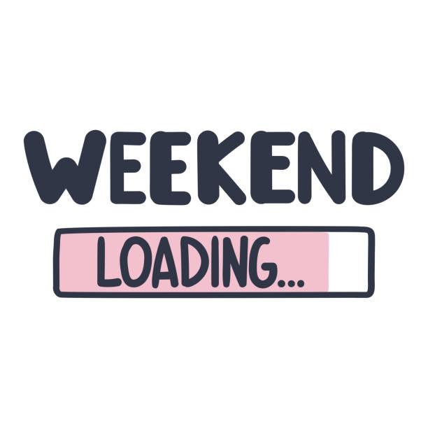 Weekend loading. Vector illustration on white background. Lettering design poster, banner. sunday stock illustrations