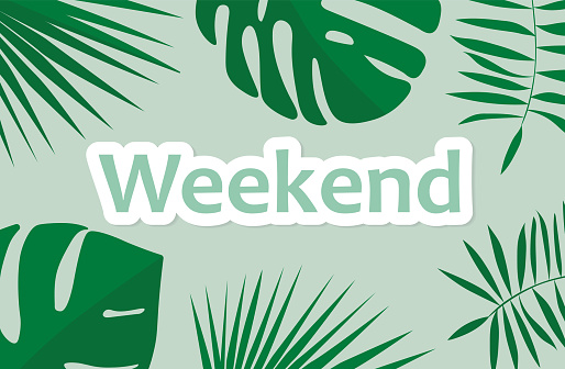 weekend word and palm leaves