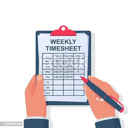 Weekly timesheet. The employee writes down his working hours. Clipboard and pen in the hands. Start and end time of the working day. Vector illustration flat design. Isolated on white background.