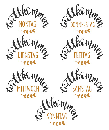 Welcome 7 weekdays in german language hand drawn lettering logo icon set. Vector winter phrases elements for planner, calender, organizer, cards, banners and other design.