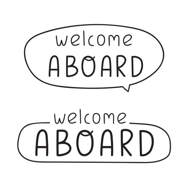 Welcome aboard. Hand drawn badges. Vector lettering illustration on white background. aboard stock illustrations