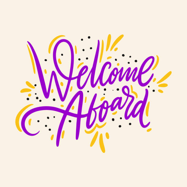 Welcome Aboard. Hand drawn vector lettering. Isolated on background. Motivation phrase. Welcome Aboard. Hand drawn vector lettering. Isolated on background. Motivation phrase. Design for poster, greeting card, photo album, banner. aboard stock illustrations