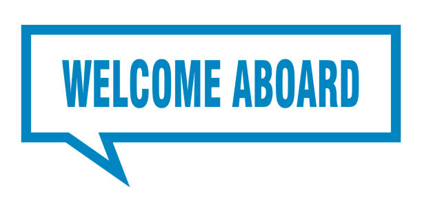 welcome aboard sign. welcome aboard square speech bubble. welcome aboard welcome aboard sign. welcome aboard square speech bubble. welcome aboard aboard stock illustrations