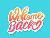 istock Welcome back banner. Vector handwritten lettering. 1299596715