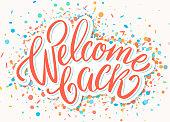 Welcome back banner. Vector handwritten lettering.