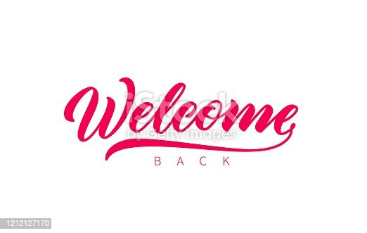 Welcome Back hand drawn lettering. Vector isolated calligraphy inscription. Welcome, red lettering. Ready text isolated on white background.