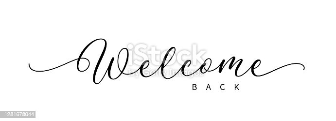 istock Welcome back hand drawn lettering. 1281678044