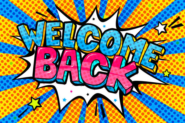 Welcome Back lettering in pop art style. Color background and comic speech bubble with Welcome Back lettering in pop art style. back stock illustrations