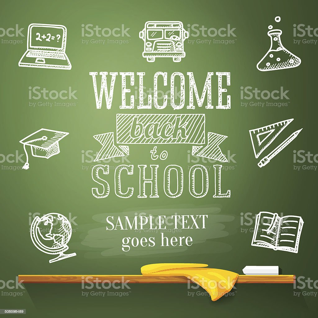 Welcome back to school message on chalkboard with place for vector art illustration