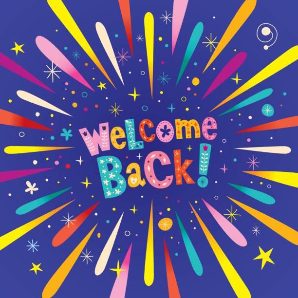 ilustraciones, imágenes clip art, dibujos animados e iconos de stock de bienvenido otra vez - saludar