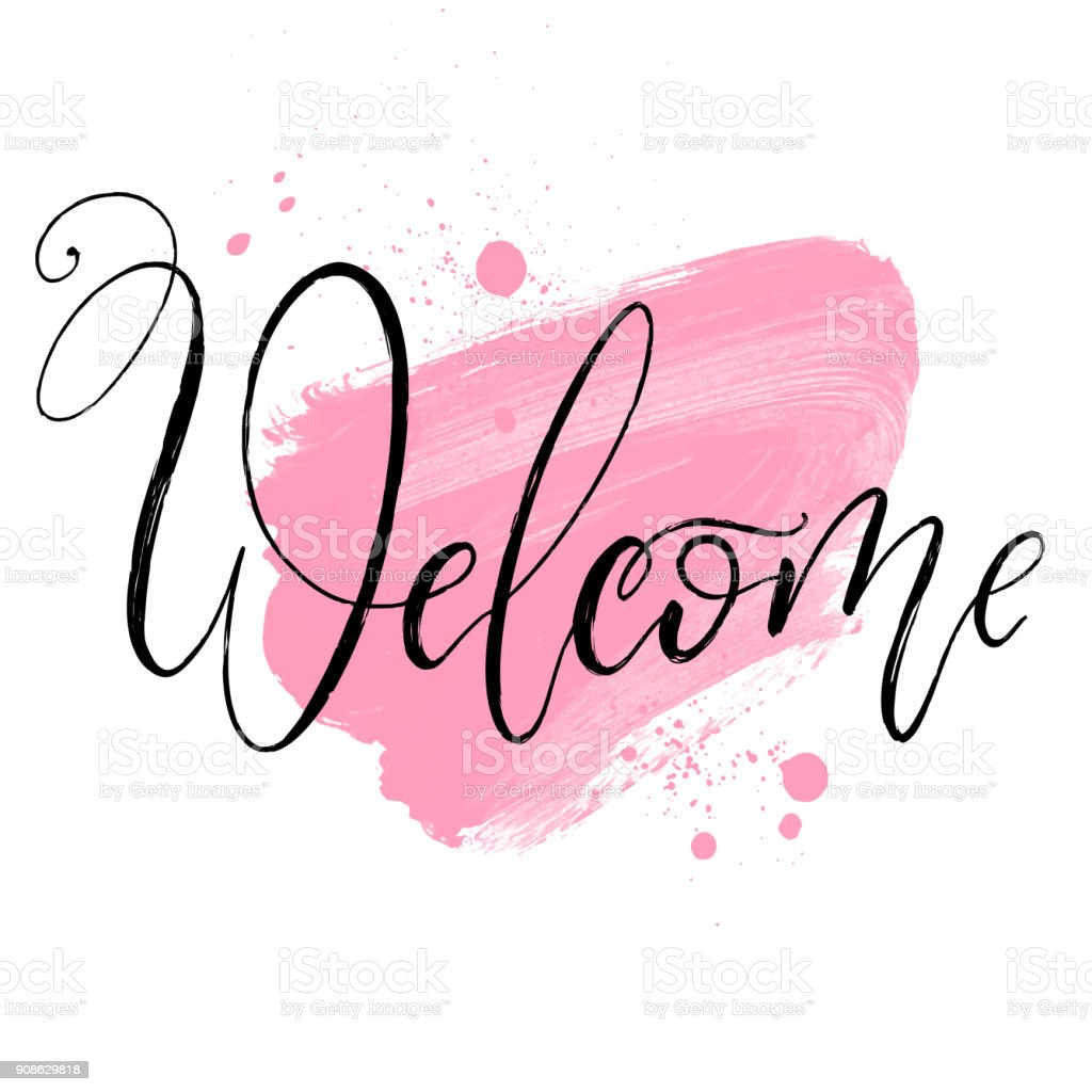 Welcome Brush Lettering Style Hand Draw Calligraphy Word On