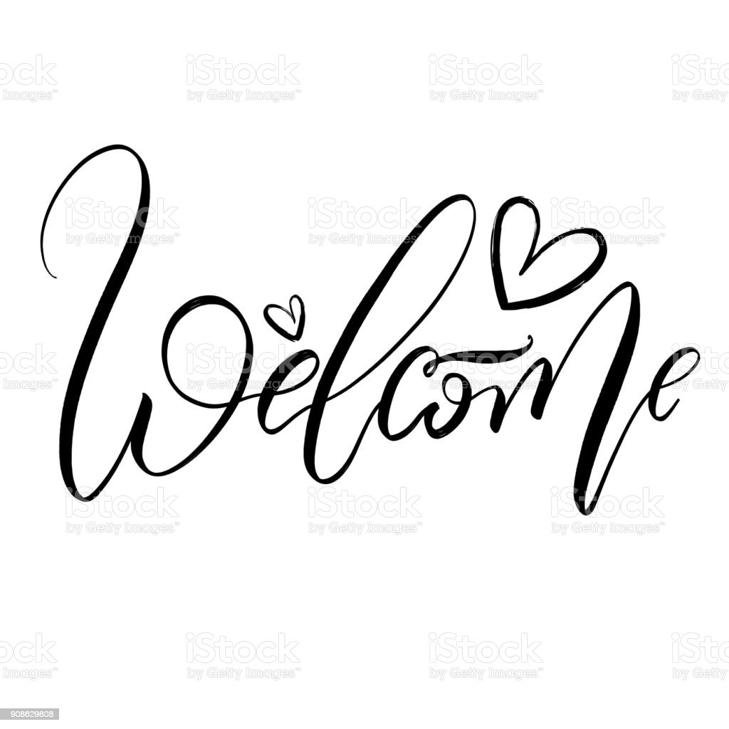 Welcome Brush Lettering Style Hand Draw Calligraphy Word With Hearts Royalty Free