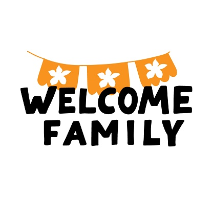 Welcome family phrase with papel picado. Dia de los muertos quote. Happy Day of the Dead. All soul day, mexicano tradicional festive family holiday. Remembering. Spanish carnival. Hand lettering.