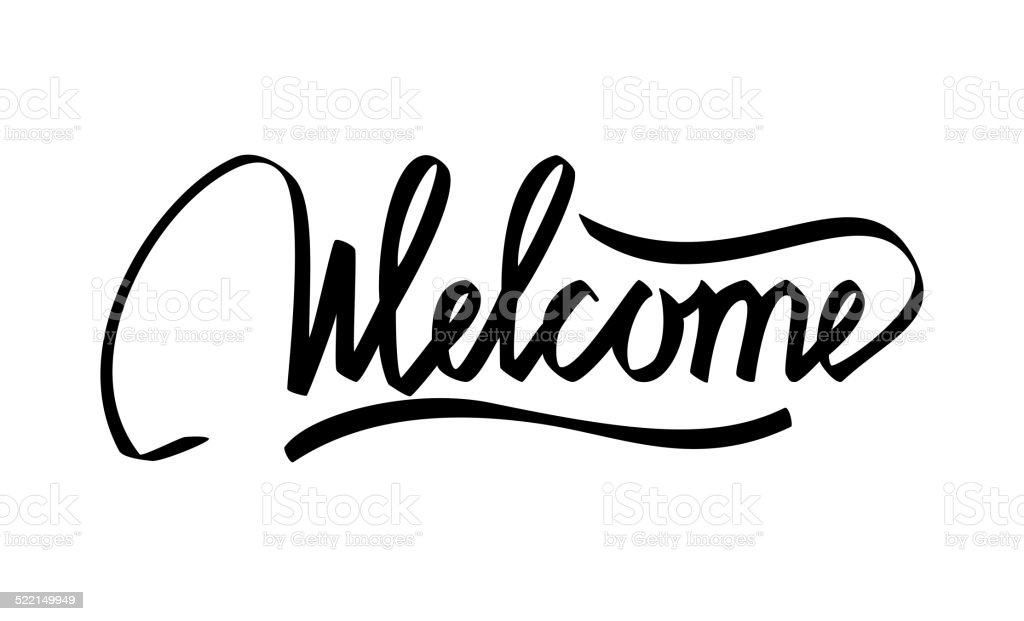 Welcome hand lettering calligraphy vector art illustration