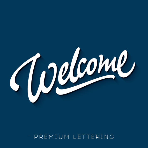 'Welcome' hand lettering design 'Welcome' hand lettering design | Brush Script Calligraphy | Typographic Handwritten hand lettered phrase welcome sign stock illustrations